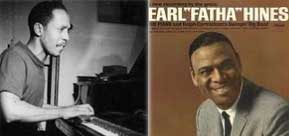 "bud fatha The Music of Earl ""Bud"" Powell & Earl ""Fatha"" Hines"