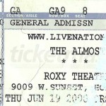 thealmos ticket stub1 150x150 Hello to my friends at The Roxy